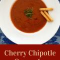 cherry chipotle gazpacho pinterest